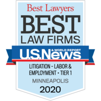 U.S. News & World Report Best Lawyers, Best Law Firms; Litigation - Labor & Employment Tier 1; Minneapolis 2017