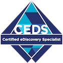 Certified E-Discovery Specialist (CEDS)